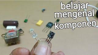Nama2 dan fungsi komponen elektronika