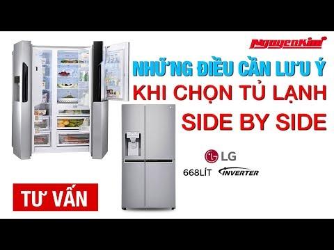 Những Lưu ý Khi Chọn Tủ Lạnh Side By Side - Nguyễn Kim