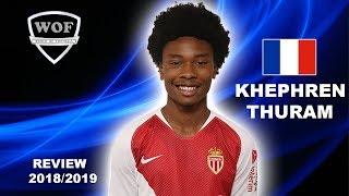 KHEPHREN THURAM   Ultimate Goals & Skills   Monaco 2018/2019 (HD)