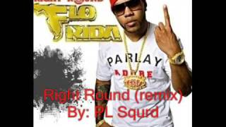 Right Round (remix) ***PLEASE READ DESCRIPTION***