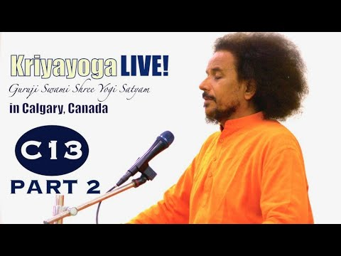 Kriyayoga LIVE 08-03-2018 7:30 pm (C13) Calgary Program, Class #13, PART 2