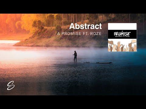 Abstract - A Promise (feat. Roze) (Prod. Drumma Battalion)