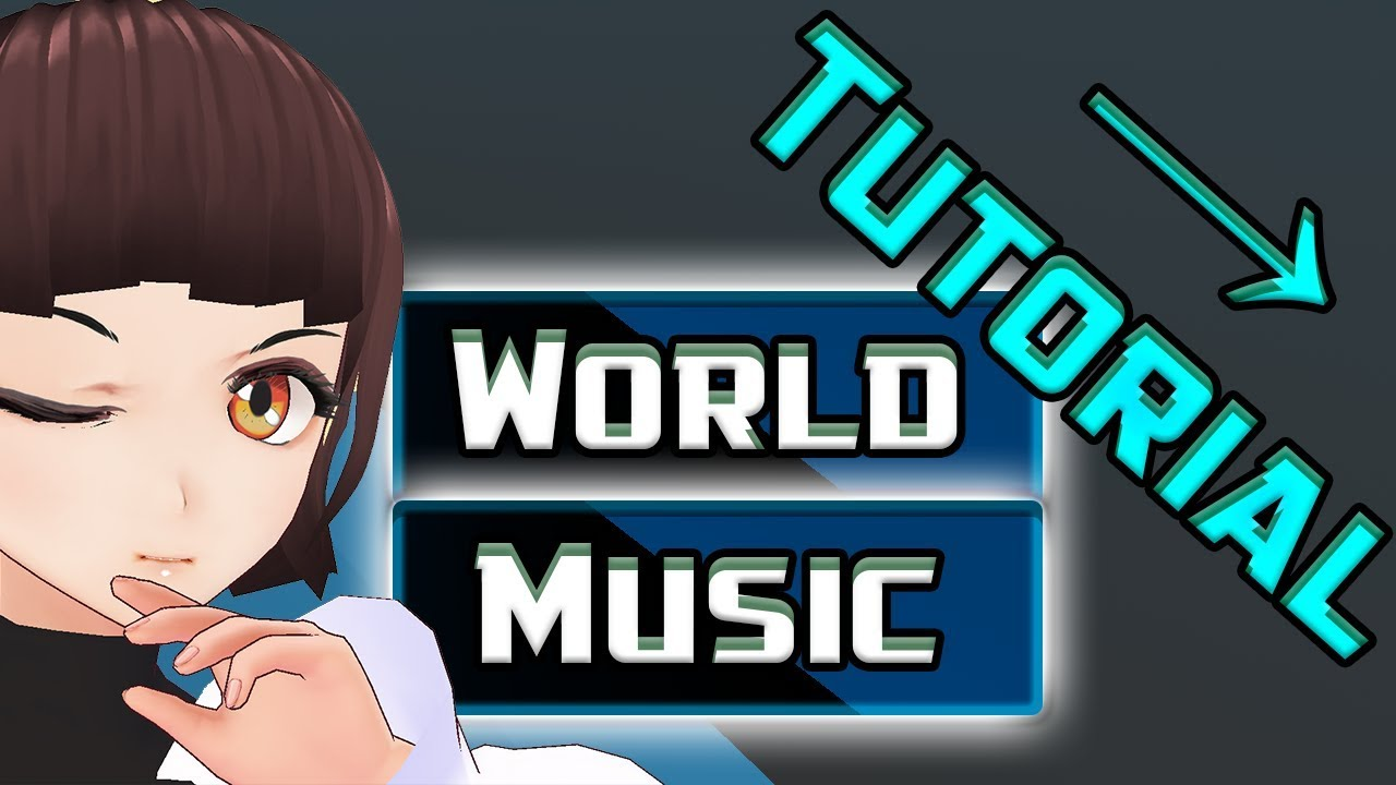 VRChat 03 - World Creation - Adding Music To Your World