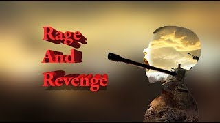 On Rage and Revenge