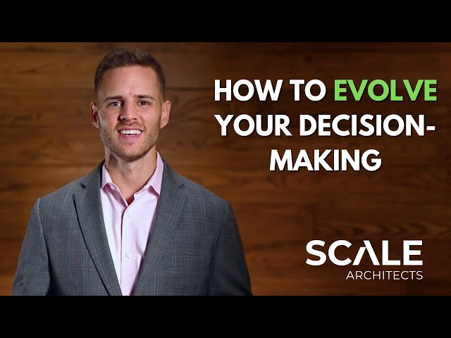 How to evolve your decision making