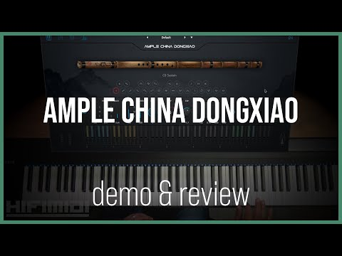Ample China Dongxiao   ACDX   Demo & Review