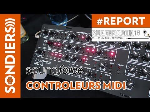 [SUPERBOOTH 2018] Controleurs MIDI SOUNDFORCE pour instruments VST