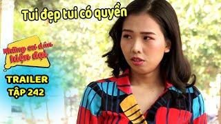 Những cư dân hiện đại - Trailer Tập 242 | HTV FILMS - Phim hài Việt Nam hiện đại hay nhất 2019
