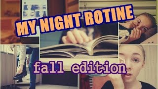 NIGHT ROUTINE: fall edition ☾