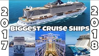 Top 10 Cruises - Biggest Cruise Ships in the World by 2018 | Top 10 future vessels and fun facts 2017-2018