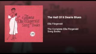 The Half Of It Dearie Blues