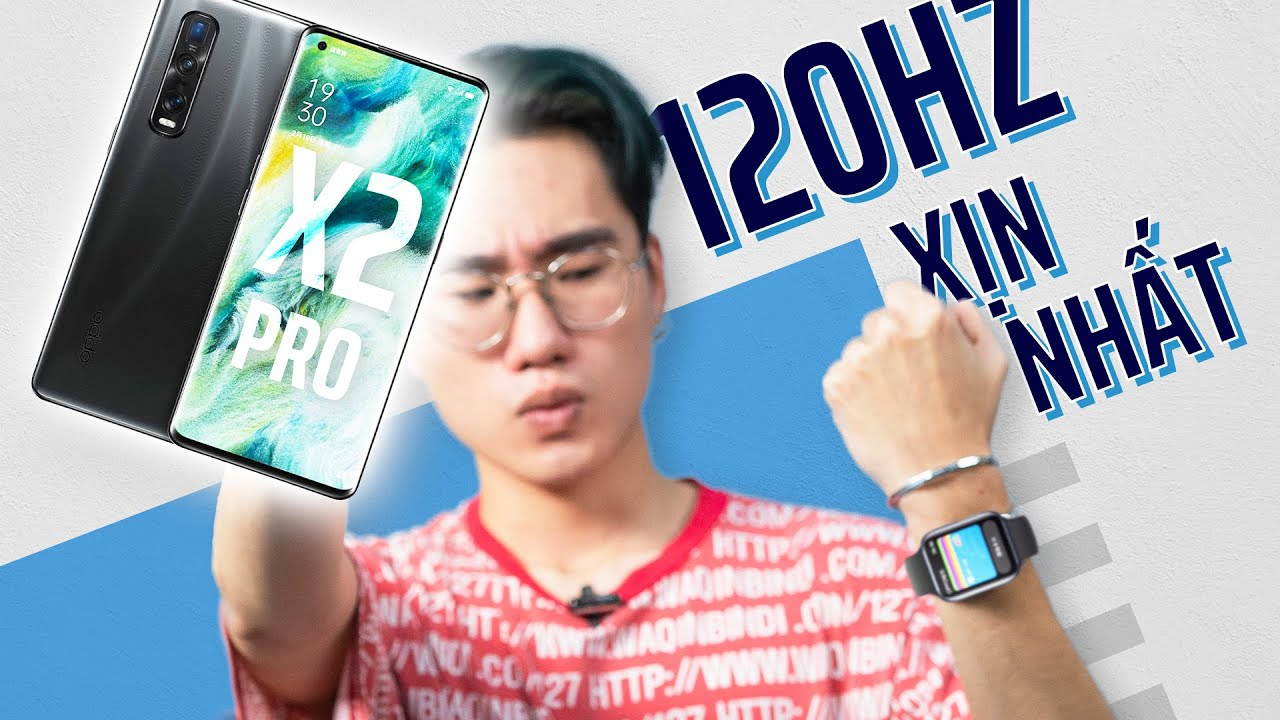 Oppo Find X2 Pro toàn diện nhất thế giới Android !?