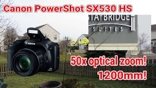 Canon Powershot SX530 HS review with samples.