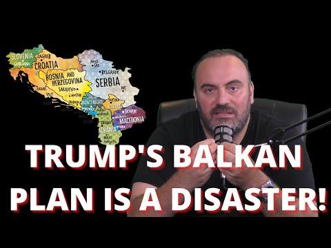 TRUMP'SBALKAN PLAN IS A DISASTER!