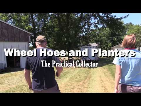 Wheel Hoes and Planters - The Practical Collector