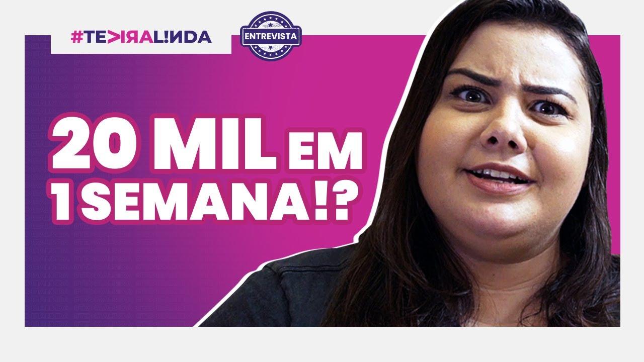20 MIL REAIS DE RENDA EXTRA EM UMA SEMANA! O que ela fez? #TeViraLinda ENTREVISTA!