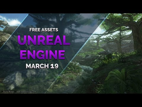 FREE Unreal Engine ASSETS - March 2019 - YouTube