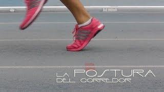 Conviértete en un mejor corredor - La postura