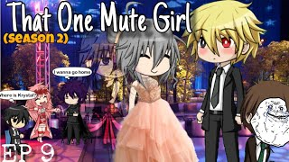 That One Mute Girl (S2: E9) | Gacha studio