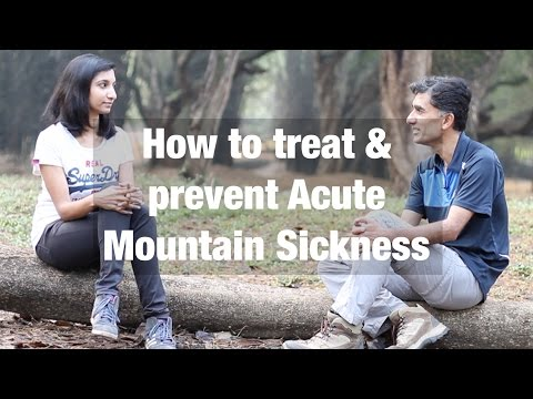 How to treat and prevent Acute Mountain Sickness?
