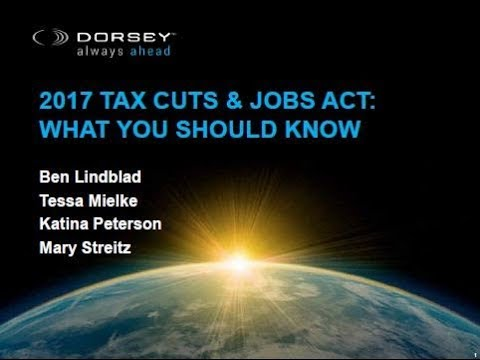 2017 Tax Cuts & Jobs Act: What You Should Know --  Individual Tax Reform
