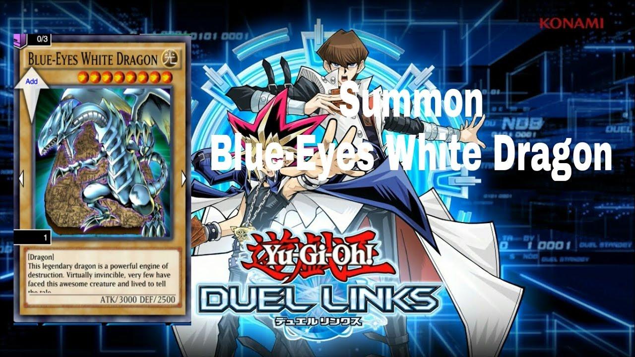 yugioh duel links summon blue eyes white dragon youtube