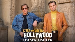 C'era una volta...a Hollywood - Teaser trailer italiano | Da settembre al cinema
