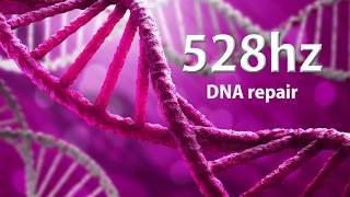 528Hz   DNA Repair   Solfeggio   Transformation   Miracles   Meditation