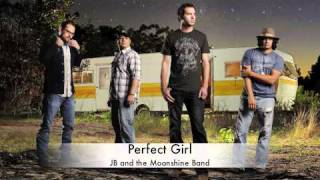 Perfect Girl-JB and the Moonshine Band