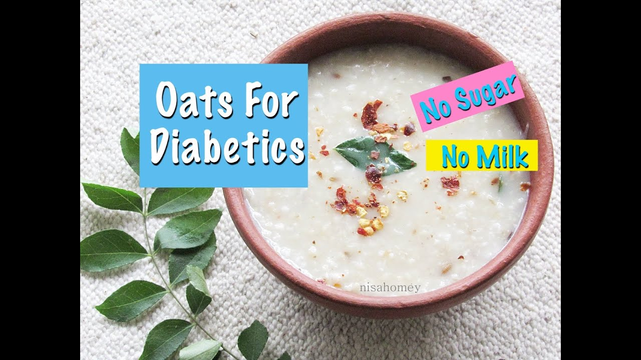 Oats Recipe For Diabetics Diabetes Indian Oats Porridge Recipe Diabetic Recipes Nisa Homey