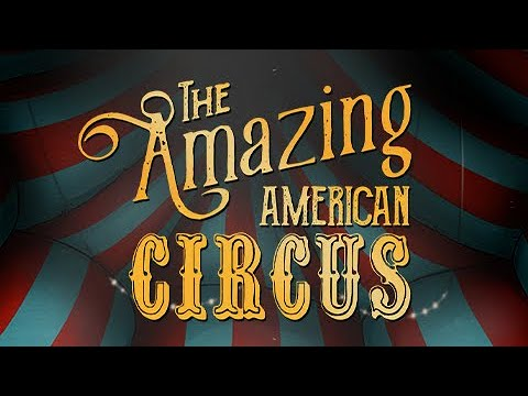 The Amazing American Circus - Announcement Teaser