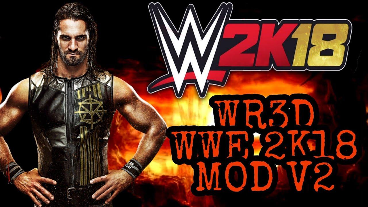 WR3D WWE 2K18 MOD V2 Video Download MP4 3GP FLV - YiFlix Com
