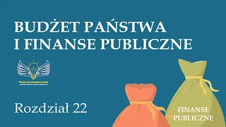 22. Budżet państwa i finanse publiczne | Wolna przedsiębiorczość - dr Mateusz Machaj