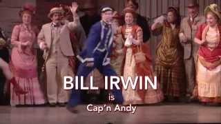 San Francisco Opera: Show Boat - Bill Irwin as Cap'n Andy Hawks