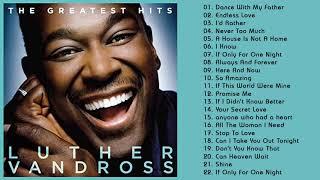 LutherVandross Greatest Hits Full Album Best Songs Of LutherVandross 2020 Greatest Hits