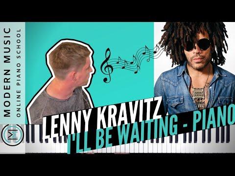 Lenny Kravitz - I'll be waiting I PIANO BEGLEITUNG lernen (mit AKKORDEN)