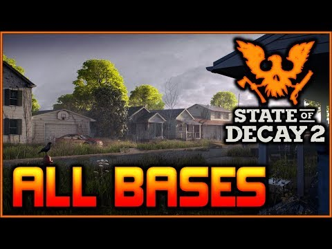 More Base Info, 20 Confirmed Bases & More | State of Decay 2