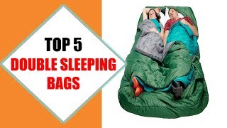 Top 5 Best Double Sleeping Bags 2018 | Best Double Sleeping Bag Review By Jumpy Express