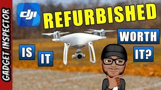 Refurbished DJI Phantom 4 Review | Are Refurbished DJI Drones Worth it