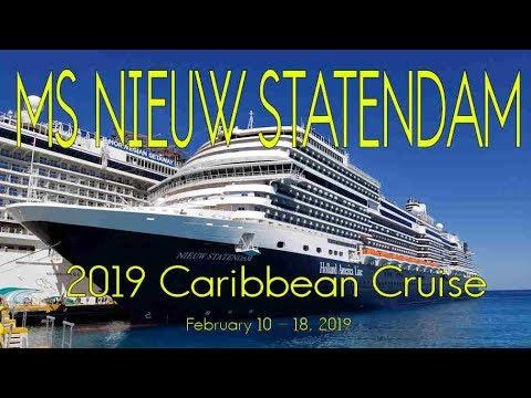 MS NIEUW STATENDAM - 2019 Caribbean Cruise