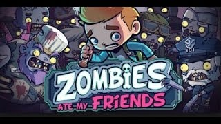 Zombies Ate My Friends  Walkthrough Android App Review