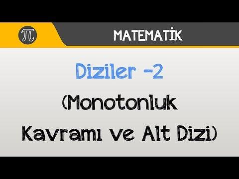 Diziler -2 (Monotonluk Kavramı ve Alt Dizi)   Matematik   Hocalara Geldik