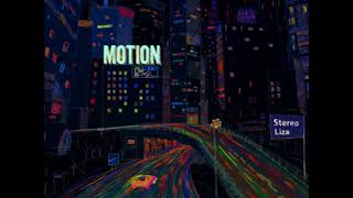 Stereo Liza - The Reason (Motion Artwork)