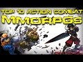 Top Ten Action Combat MMORPGs