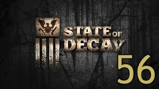 State Of Decay Let's Play- Part 56