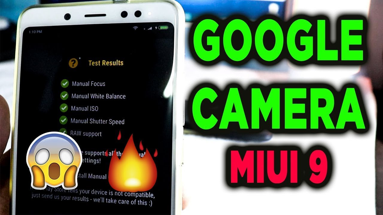 Download Google Camera for Redmi Note 5 Pro and MIUI 9, 10 Phones
