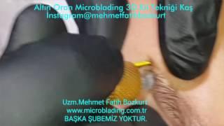 Microblading Nedir Nasıl Yapılır Uzm.Mehmet Fatih Bozkurt