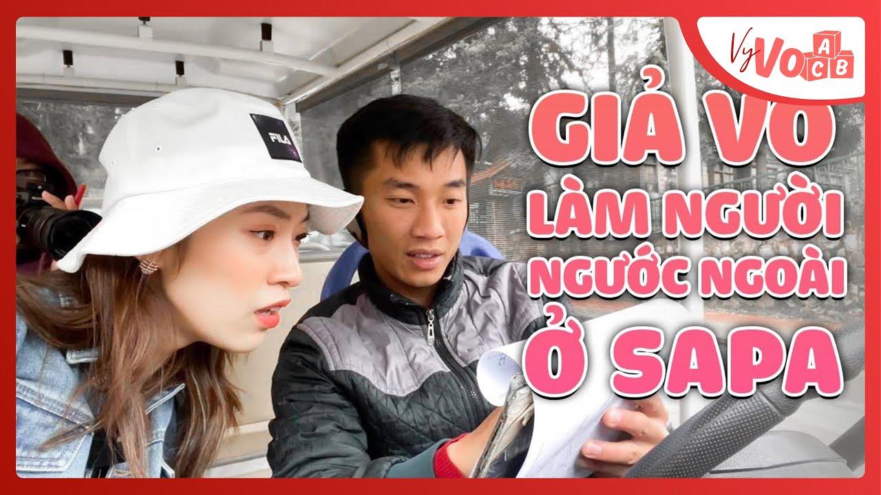 Giả vờ làm người nước ngoài đi Taxi ở SAPA | Người Sapa giỏi Tiếng Anh? VyVocab Ep.64