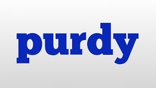 purdy meaning and pronunciation