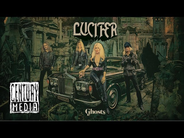 LUCIFER - Ghosts (Album Track)